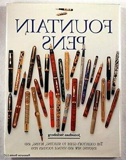 Fountain Pens: The Collector's Guide to Selecting, Buying, a